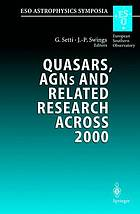 Quasars, AGNs, and related research across 2000 : conference on the occasion of L. Woltjer's 70th birthday : held at the Accademia nazionale dei Lincei, Rome, Italy 3-5 May 2000