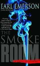 The smoke room : a novel of suspense