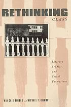 Rethinking class : literary studies and social formations