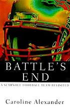 Battle's end : a Seminole football team revisited