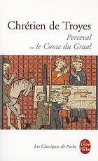Perceval, ou, Le conte du graal