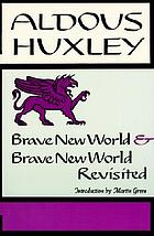 Brave new world and Brave new world revisited notes ...
