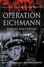 Operation Eichmann : pursuit and capture