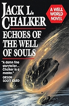 Echoes of the well of souls : a Well World novel