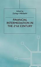 Financial intermediation in the 21st century