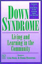 Down syndrome : living and learning in the community