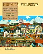 Historical viewpoints; notable articles from American heritage, the magazine of history
