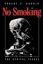 No smoking : the ethical issues