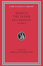 Declamations [of] the elder Seneca
