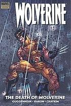 Wolverine : the death of Wolverine