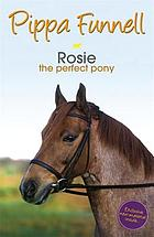 Rosie : the perfect pony