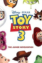 Toy story 3 : the junior novelization