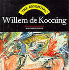 The essential Willem de KooningThe essential William De Kooning