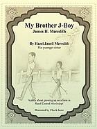 My brother j-boy