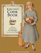 Kirsten's cookbook : a peek at dining in the past with meals you can cook today