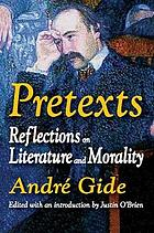 Pretexts; reflections on literature and morality