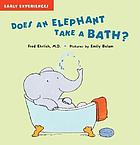 Does an elephant take a bath?