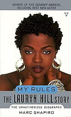 My rules : the Lauryn Hill story