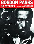 Gordon Parks : no excuses
