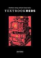 Textbook reds schoolbooks, ideology, and Eastern German identity