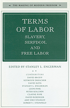 Terms of labor : slavery, serfdom, and free labor