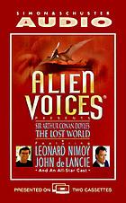 Alien Voices presents Sir Arthur Conan Doyle's The lost world