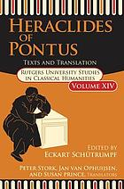 Heraclides of Pontus : texts and translations