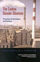 The carbon dioxide dilemma promising technologies and policies : proceedings of a symposium, April 23-24, 2002