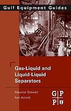 Gas-liquid and liquid-liquid separators