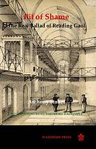 Pit of shame the real ballad of Reading Gaol
