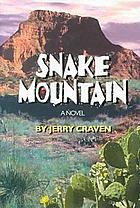 Snake mountain : a novel