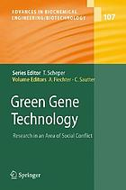 Green gene technology : research in an area of social conflict