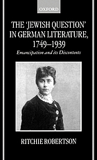 The 'Jewish question' in German literature, 1749-1939 : emancipation and its discontents