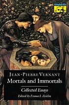 Mortals and immortals : collected essays