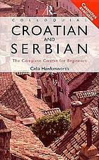 Colloquial Croatian and Serbian : the complete course for beginners