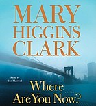 Where are you now? a novel