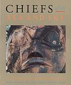 Chiefs of the sea and sky Haida heritage sites of the Queen Charlotte Islands