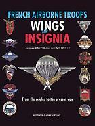 Insignes et brevets parachutistes de l'armée française : des origines à nos jours