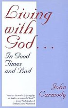 Living with God ... in good times and bad