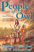 People of the owl : a novel of prehistoric North America