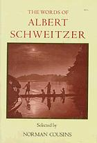 The world of Albert Schweitzer