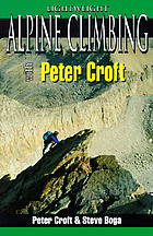 Lightweight alpine climbing with Peter Croft