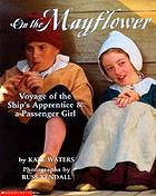On the Mayflower : voyage of the ship's apprentice & a passenger girl