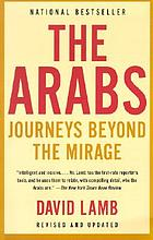 The Arabs : journeys beyond the mirage