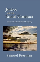 Justice and the social contract : essays on Rawlsian political philosophy