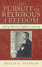 In pursuit of religious freedom : Bishop Martin Stephan's journey