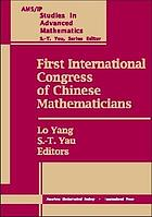 International Congress of Chinese mathematicians : proceedings of Iccm98, December 12-16, 1998, Morningside Center of mathematics, Chinese Academy of sciences, Beijing, China