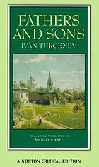 Fathers and sons : the author on the novel, contemporary reactions, essays in criticism