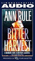 Bitter harvest [a woman's fury, a mother's sacrifice]