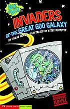 Eek & Ack, invaders from the Great Goo Galaxy
